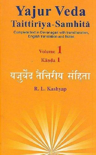 Read PDF Yajur Veda Taittiriya Samhita: Complete Text in
