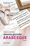 Arabesque: La serie dell'Allieva