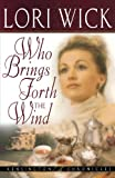 Who Brings Forth the Wind (Kensington Chronicles)