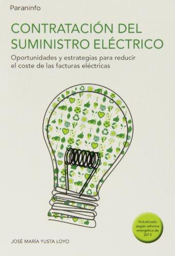 Contratación del suministro eléctrico (Electricidad Electronica) por JOSE MARIA YUSTA LOYO