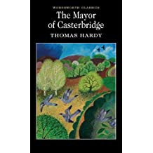 Mayor of Casterbridge (Wordsworth Collection) (Wordsworth Collection)