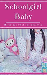Schoolgirl Baby: Missy Got What She Deserved