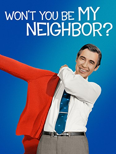 Won't You Be My Neighbor? for sale  Delivered anywhere in Ireland