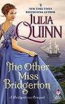 The Other Miss Bridgerton: A Bridgertons Prequel par Quinn