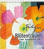 Blütentraum 2020 - Wandkalender: Kunstkalender -