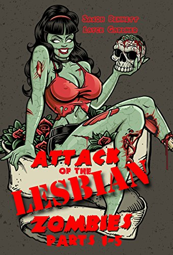 Attack of the Lesbian Zombies (English Edition)