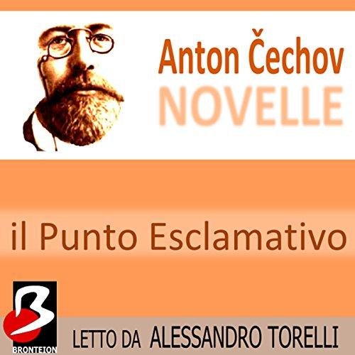 Novelle di Cechov: Il Punto Esclamativo  Audiolibri