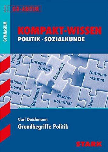 Kompakt-Wissen Gymnasium - Grundbegriffe Politik