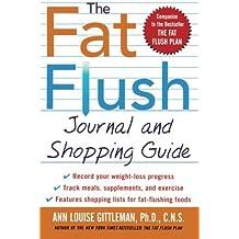 The Fat Flush Journal and Shopping Guide (Gittleman) by Ann Louise Gittleman (2002-12-26)