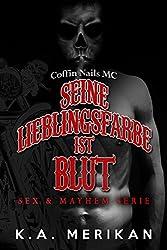 Seine Lieblingsfarbe ist Blut - Coffin Nails MC (gay romance) (Sex & Mayhem DE 5)