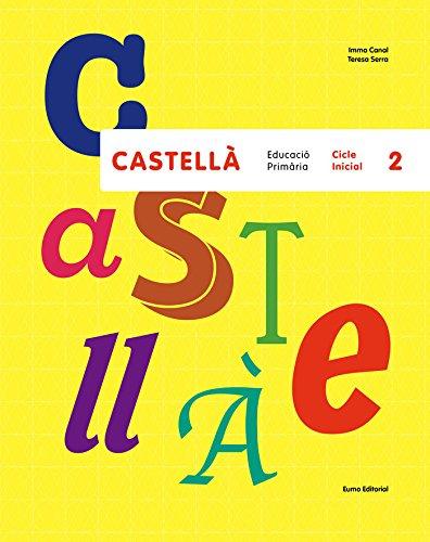 Castellà. Cicle Inicial 2 (Primària Castellà)