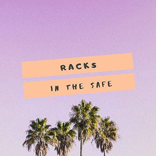 Racks in the safe [Explicit] Sm Rack