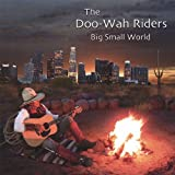 Big Small World - Doo-Wah Riders