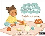 Tout petit Montessori - Les objets de la maison - Dès 15 mois
