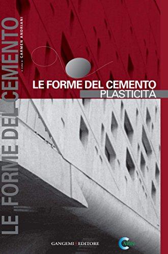 Le forme del cemento. Plasticit