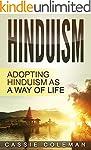 Hinduism: Adopting Hinduism as a Way...