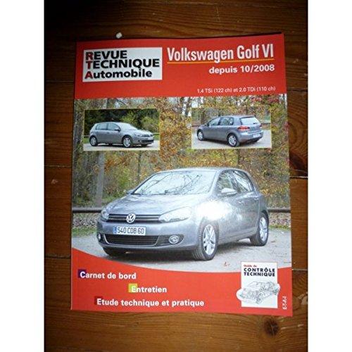 RRTAB0736.5 - REVUE TECHNIQUE AUTOMOBILE VOLKSWAGEN VW GOLF VI OU SERIE 6 depuis 10/2008 1.4l TSI 122cv et 2.0l TDI 110cv par ETAI