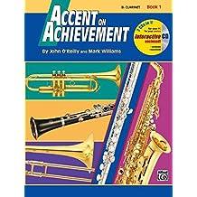 Accent On Achievement, Book 1 (komb. Percussion): Die Band-Methode zur Förderung von Kreativität und Musikalität