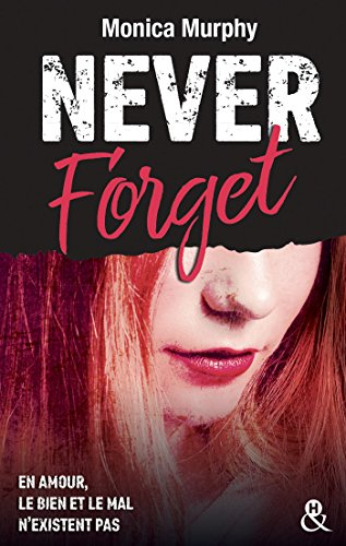 Never Forget T1 : Plus interdit que le New Adult : la dark romance dépasse les tabous (&H) par Monica Murphy