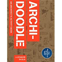 Archidoodle: An Architect's Activity Book