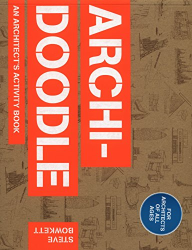 Archidoodle: The Architect's Activity Book por Steve Bowkett
