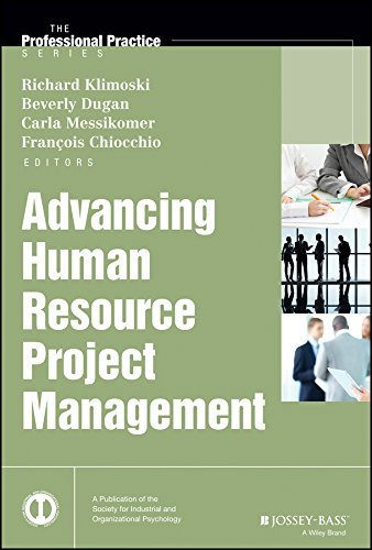 Advancing Human Resource Project Management (J-B SIOP Professional Practice Series)