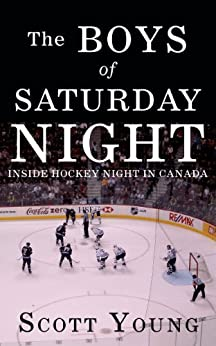 The Boys Of Saturday Night par [Young, Scott]