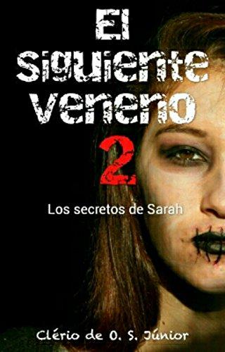 El siguiente veneno 2: Los secretos de Sarah
