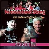 Reise Know-How Kauderwelsch AUDIO Neuseeland Slang (Audio-CD): Kauderwelsch-CD