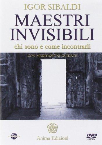Maestri invisibili : chi sono e come incontrarli