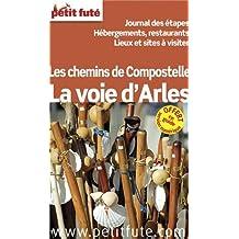 Chemin d'Arles 2013 : Journal des étapes, hébergement, restaurants, lieux et sites à visiter