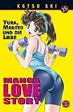Manga Love Story, Band 26 - Katsu Aki