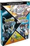 Guide de stratégie officiel Pokémon de la région d'Unys : Volume 1 - Pokémon version noire 2 / Pokémon version blanche 2