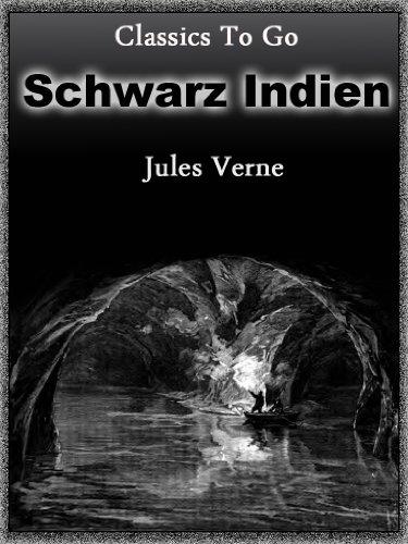 Schwarz Indien - Die Stadt unter der Erde (Classics To Go 18)
