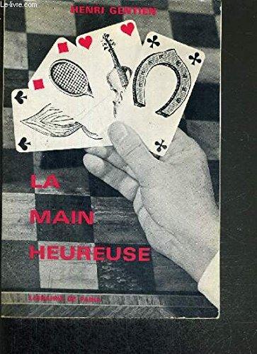 LA MAIN HEUREUSE