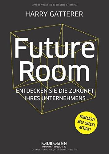 Future Room: Entdecken Sie die Zukunft Ihres Unternehmens