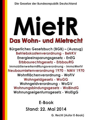 Das Wohn- und Mietrecht – MietR - E-Book - Stand: 22. Mai 2014