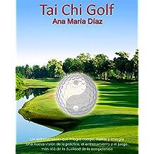 Tai Chi Golf: Jugando desde el Ser (1)