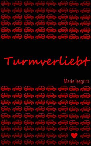 Turmverliebt (Out Again 1)