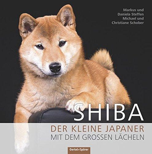 Preisvergleich Produktbild Shiba: Der kleine Japaner mit dem großen Lächeln