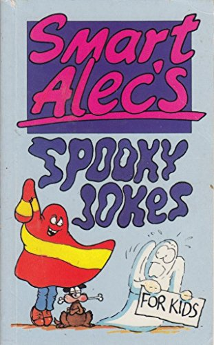 Smart Alec's spooky jokes for kids