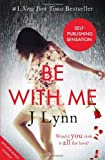 Be With Me (Wait For You, Book 2)