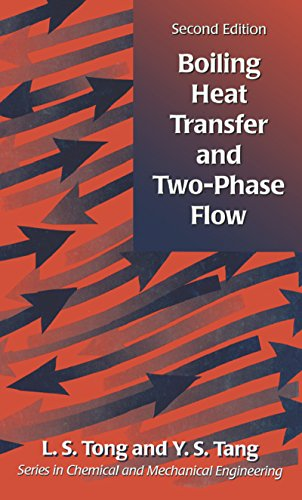 L S Tong - Boiling Heat Transfer And Two-Phase Flow (Series in Chemical and Mechanical Engineering)