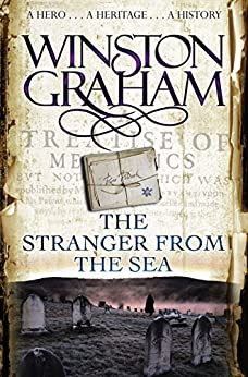 The Stranger From The Sea: A Novel of Cornwall 1810-1811 (Poldark Book 8) by [Graham, Winston]