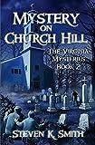 Mystery on Church Hill (The Virginia Mysteries Book 2)
