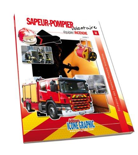 Livre Formation Equipier SPV - Incendie