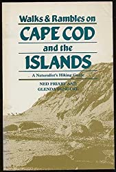Walks & Rambles on Cape Cod and the Islands: A Naturalist's Hiking Guide (Walks & Rambles Guide.)