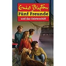 Fünf Freunde und das Geisterschiff (Einzelbände 63)