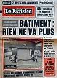 PARISIEN LIBERE (LE) [No 10861] du 23/08/1979 - OR JUSQU'OU LA HAUSSE LE NAPOLEON A 140 F - 40 000 LOGEMENTS EN MOINS CHAQUE ANNEE - BATIMENT RIEN NE VA PLUS - ENCORE 250 000 HABITATIONS SANS EAU COURANTE EN FRANCE - PARIS A PERDU 48 000 HABITANTS EN UN AN - DRAME DE LA DEMENCE A COLOMBES - IL TUE SA FEMME A COUPS DE HACHE ET FAIT SAUTER SON PAVILLON - 9 HEURES GARE D'AUSTERLITZ - TRAFIC ENCORE PERTURBE AUJOURD'HUI - A LONDRES - LES SECRETS D'UNE NOUVELLE ARME TERRIFIANTE VENDUS POUR 2 F...