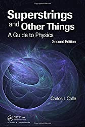 Superstrings and Other Things: A Guide to Physics, Second Edition